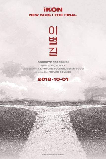 Yg Life Ikon S New Song Is Titled Goodbye Road Competed For