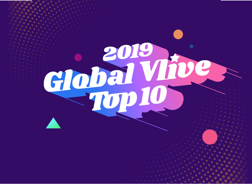 2019 Global Vlive Top 10